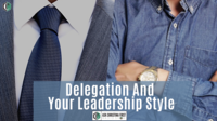 Delegation & Your Leadership Style