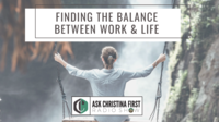 Finding The Balance Between Work & Life
