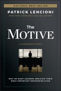 Book Review: The  Motive by Patrick Lencioni