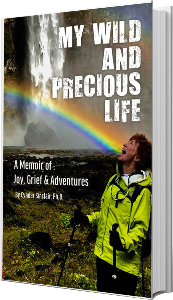 My Wild and Precious Life - The Book