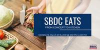 SBDC Eats - From Concept to Kitchen