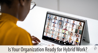 Is Your Nonprofit Ready for Hybrid Work?
