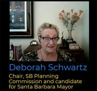 Santa Barbara Talks With Josh Molina: Deborah Schwartz Tells All About Her Santa Barbara Mayoral Bid