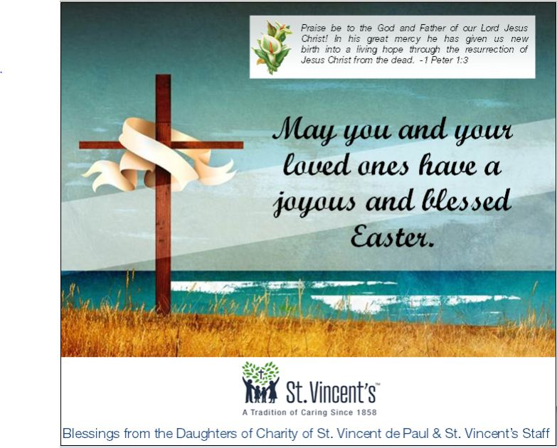 A Happy and Blessed Easter from St. Vincent's