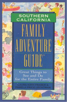 Family Adventure Guide: Southern California