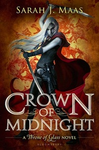 Book Review - New Release - Crown of Midnight, by Sarah J. Maas