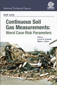 A New Book on Soil Gas & Vapor Intrusion from Dr. Lorne Everett - Continuous Soil Gas Measurements: Worst Case Risk Parameters