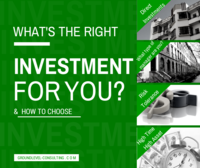 What's the Right Investment for You?