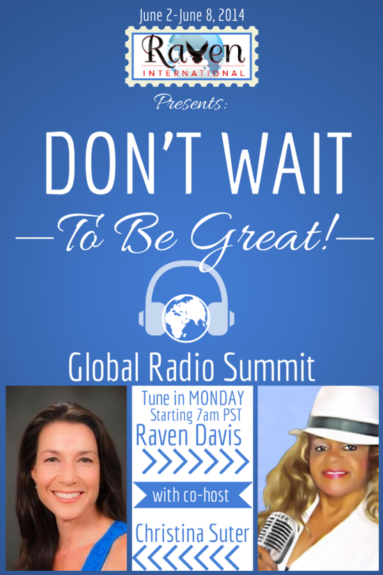 """Don't Wait to be Great!"" Co-hosting Monday"