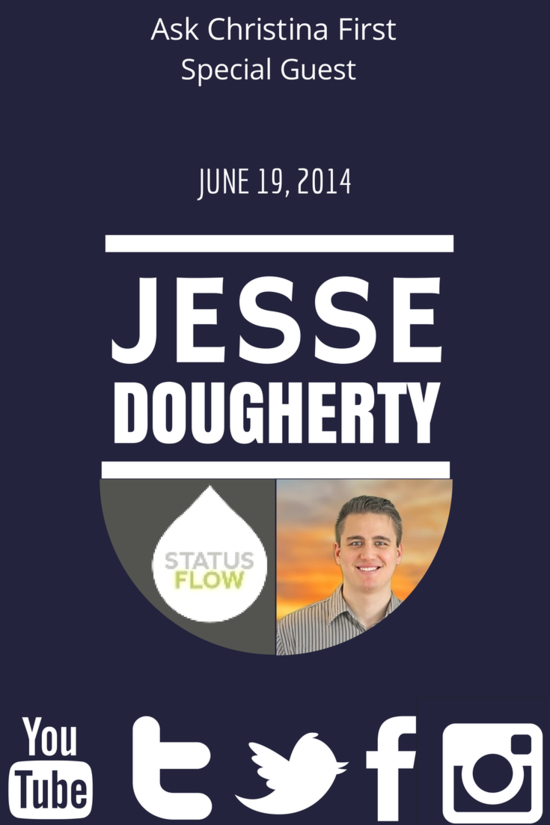 Today, Special Guest Jesse Dougherty, Social Media Guru