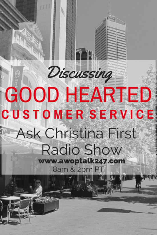Thursday: Good Hearted Customer Service