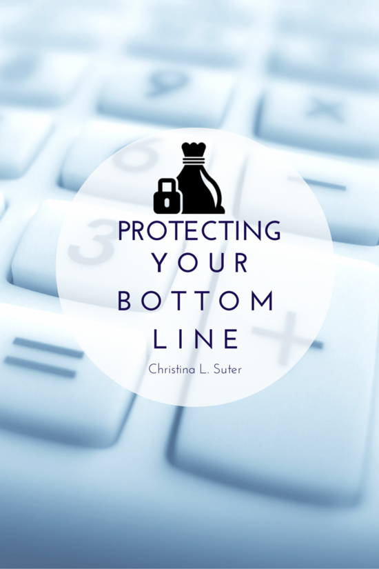 Thursday: Protecting Your Bottom Line