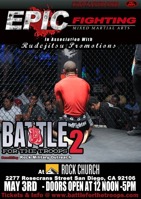 Rudejitsu Promotions present Battle for the Troops 2 MMA at The Rock Church May 3rd