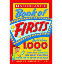 Scholastic Book of Firsts Shoreline Publishing