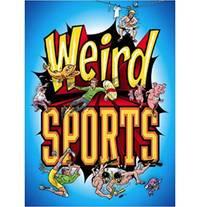 Weird Sports!