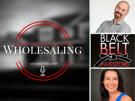 Today: Sensei Gilliland on Wholesaling