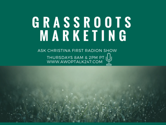 Thursday: Grassroots Marketing