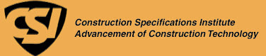 The Construction Specifications Institute (CSI)