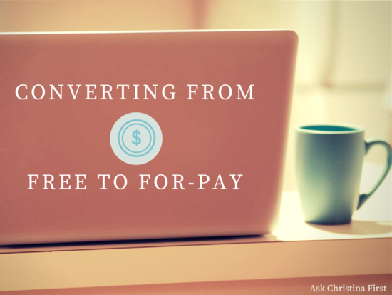 Thursday: Converting a Free Product to a For-Pay Model