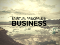 Spiritual Principles in Business