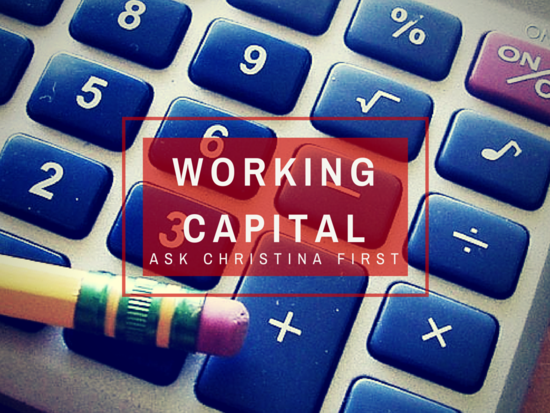 Today: Working Capital