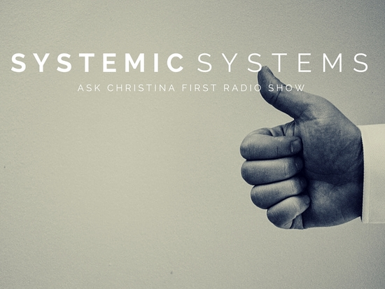 Coming Up: Systemic Systems