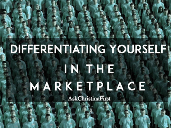 How to Differentiate Yourself in the Market