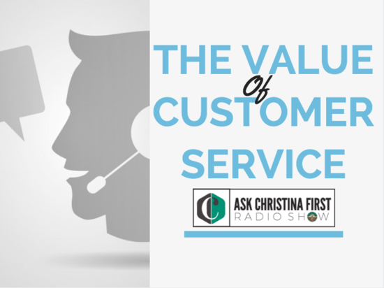 The Value of Customer Service