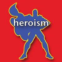 Media Darlings and Heroism