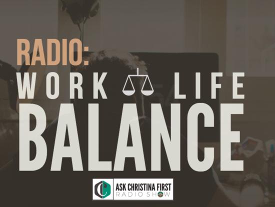 Radio: Work - Life Balance