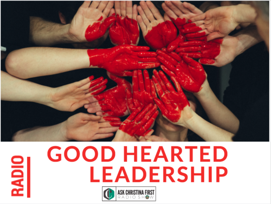 Radio: Leadership as a Good Hearted Business Owner