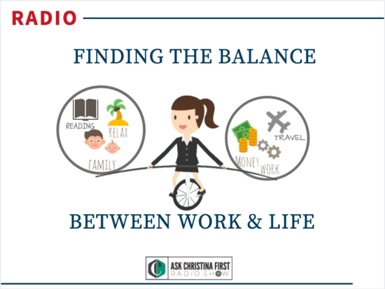 Radio: Balancing Your Work and Your Life