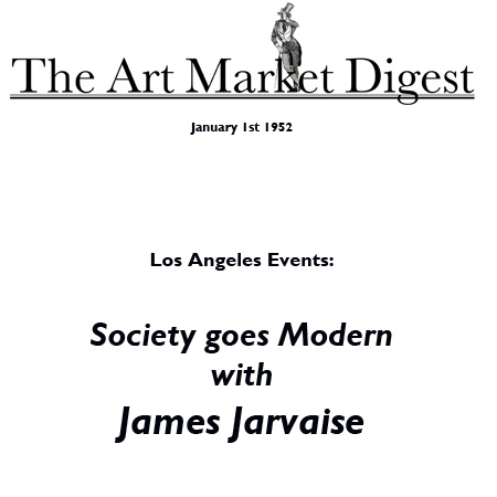 Art Digest: Los Angeles Events: Society Goes 'Modern'