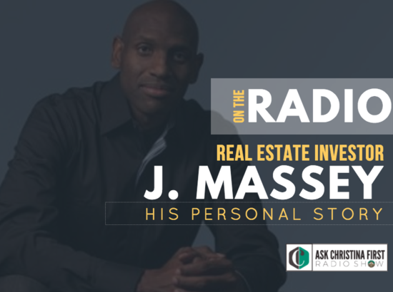 Radio: J. Massey, Real Estate Developer- His Personal Story