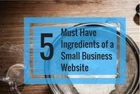 5 Key Elements Every Small Business Website Should Have