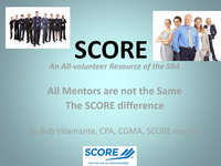 SCORE MENTORS - Available for the asking!