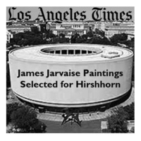 1971 James Jarvaise Paintings selected for Hirshhorn Museum