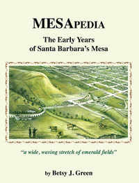 Betsy Green - Santa Barbara History Told with Wit and Humor