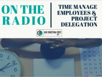 Radio: Time Manage Employees & Project Delegation