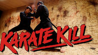 Karate Kill Feature Film - Kirk Geiger 1
