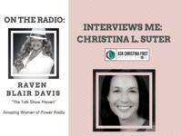 On the Radio: Raven Blair Davis Interviews Me, Christina Suter