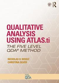 The Five-Level QDA Method : Qualitative Analysis using ATLAS.ti, MAXQDA and NVivo - Now Published