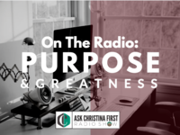 Radio: Your Purpose & Being Great
