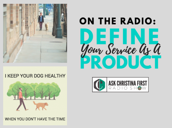 On the Radio: Define Your Service As a Product