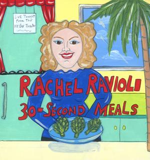 Rachael Ravioli's 30 Second Meals