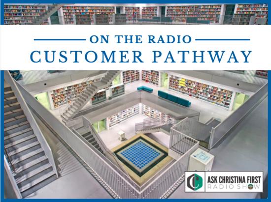 On the Radio: Customer Pathway