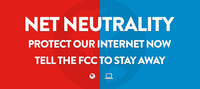Act Now to Protect Net Neutrality!