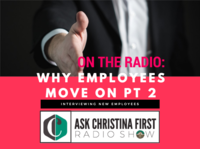 Radio: Why Employees Move on Pt 2