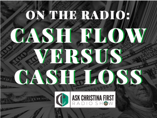 On the Radio: Cash Flow vs. Cash Loss