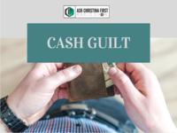 Cash Guilt